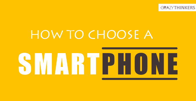 How to Choose a Smartphone