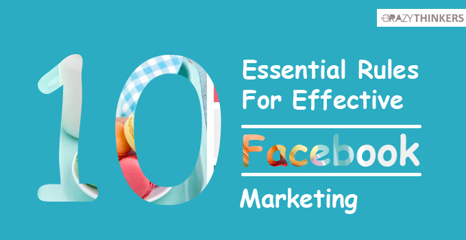 10 Best Essential Facebook Marketing Tips to Boost Your Traffic