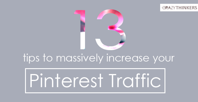 13 successful tips for massively increase pinterest traffic to your blog