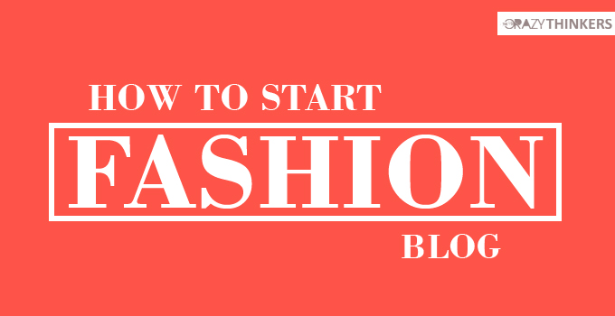 How to start a Fashion Blog