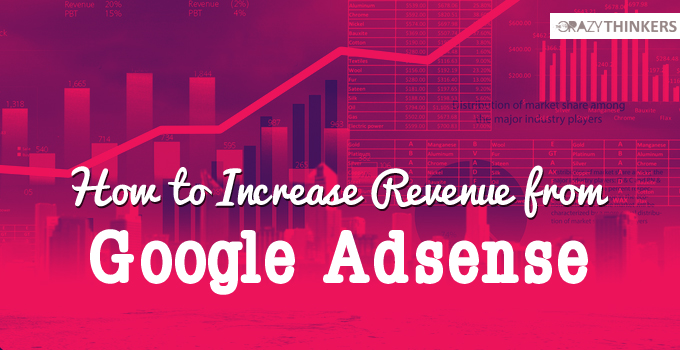 How to Increase Google adsence revenue