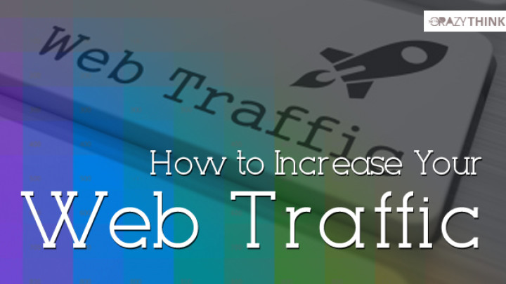How to Increase Your Web traffic to your website / blog
