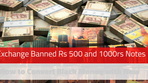 Exchange Banned Rs 500 and 1000rs Notes : How to Convert Black Money with New Notes
