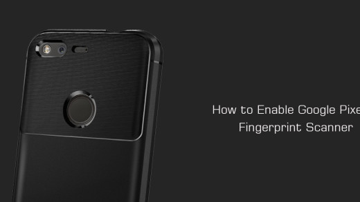 How to Enable Google Pixel's Fingerprint Scanner