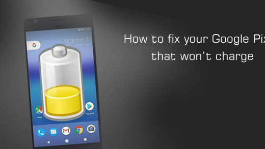 How to fix your Google Pixel that won't charge