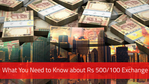 What You Need to Know about Rs 500/100 Rs Notes Exchange: Detail Explanation