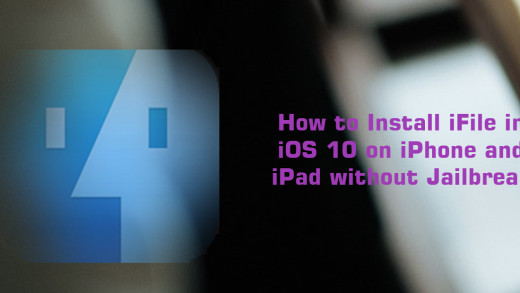 How to Install iFile in iOS 10 on iPhone and iPad without Jailbreak