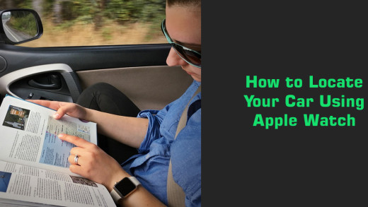 How to Locate Your Car Using Apple Watch