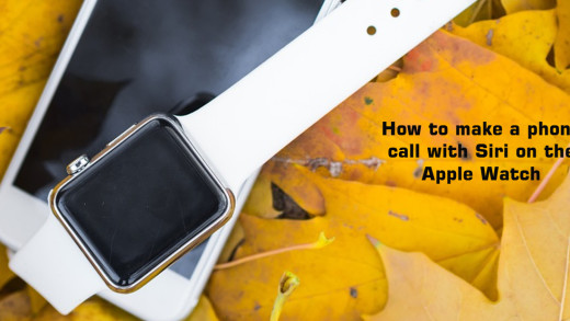 How to make a phone call with Siri on the Apple Watch
