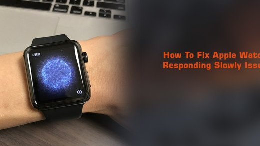 How To Fix Apple Watch Responding Slowly