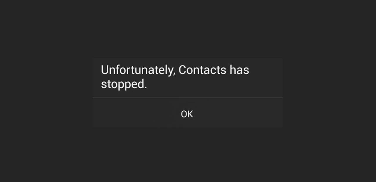 unfortunately contacts has stopped on android