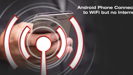 How to Fix Android Phone Connected to WiFi but no Internet Access