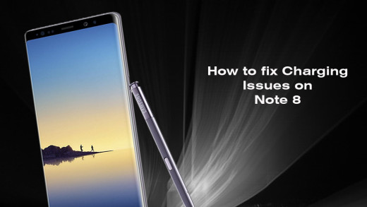 How to Fix Samsung Note 8 Charging Issue