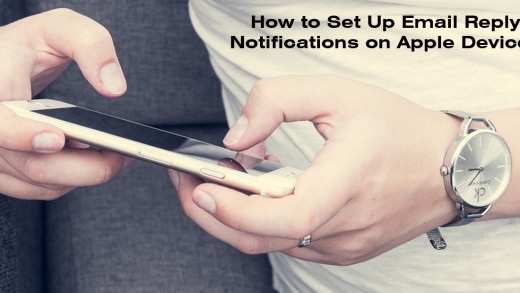 How to Set Up Email Reply Notifications on Apple Devices (iphone, ipad)