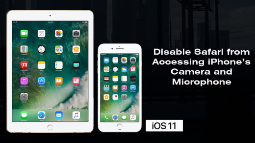 How to disable Safari from Accessing iPhone's Camera and Microphone in iOS 11