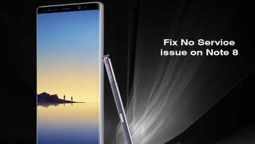 How to fix No Service issue on Samsung Galaxy Note 8