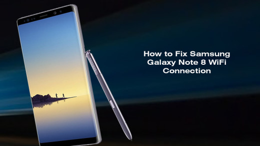 How to Fix Samsung Galaxy Note 8 WiFi Connection problem