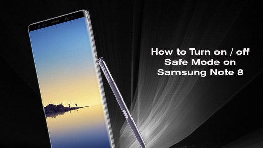 How to Turn on off Safe Mode on Samsung Note 8